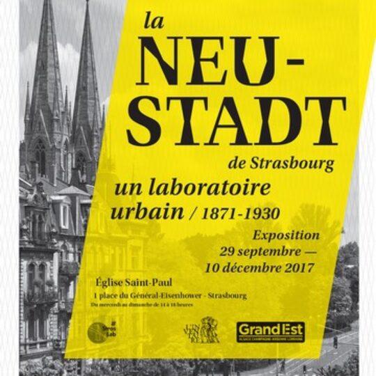 Exposition La Neustadt de Strasbourg, un laboratoire urbain / 1871 -1930