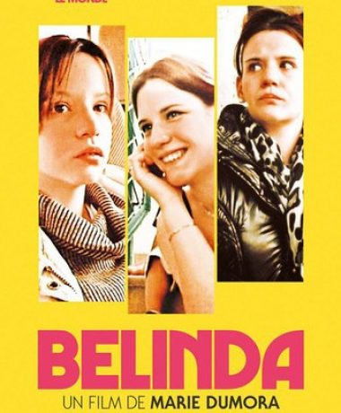 Sortie nationale du film « Belinda »