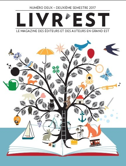Livr'Est, le magazine des éditeurs et des auteurs en Grand Est