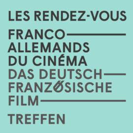17es Rendez-vous franco-allemands du Cinéma