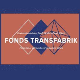 Fonds Transfabrik 2020 – Appel à projets