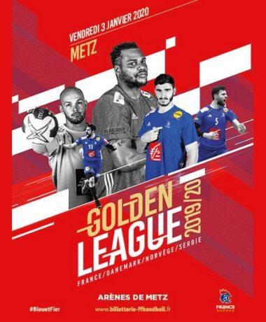 Golden League Handball masculin à Metz avec l'équipe de France