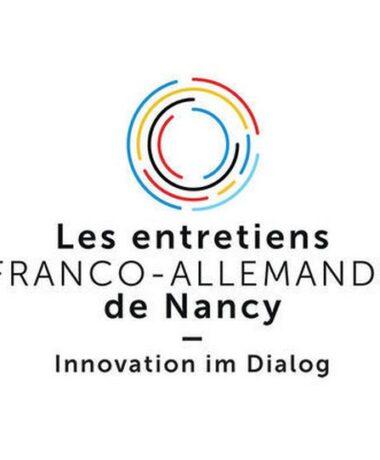 3e édition des Entretiens franco-allemands de Nancy