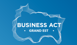 Business Act Grand Est : faire du Grand Est une terre de transitions