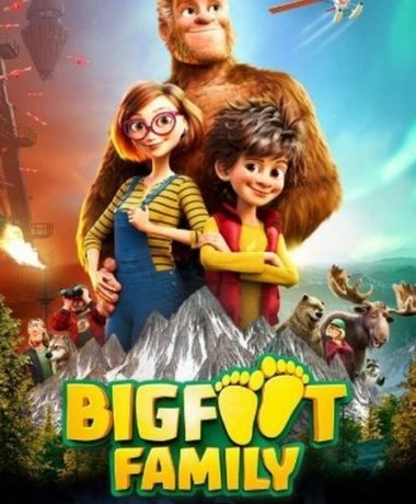 Cinéma : sortie de Bigfoot Family