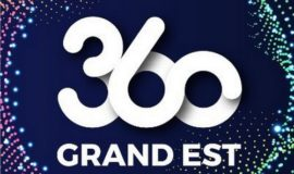 360 Grand Est : Business Act – Construisons ensemble demain !