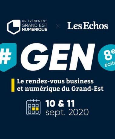 Salon : GEN, le rendez-vous business et numérique du Grand Est