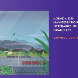 Manifestations littéraires en Grand Est