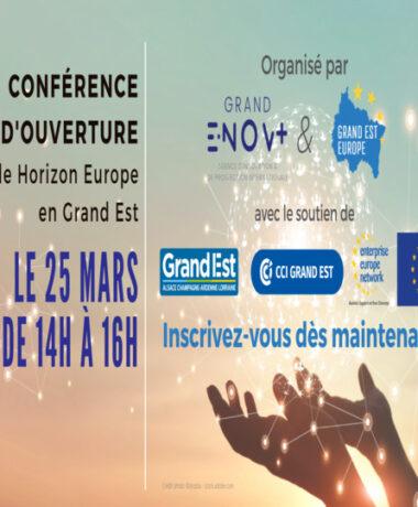 Conférence d'ouverture : Cycle Horizon Europe en Grand Est
