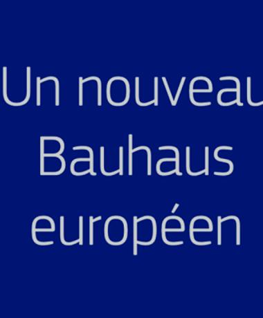 Conférence sur le « Nouveau Bauhaus européen »