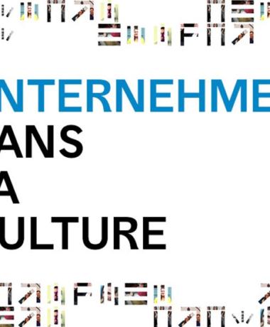 Appel à candidatures : Unternehmen dans la Culture